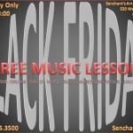 BLACK FRIDAY – FREE MUSIC LESSONS!!!